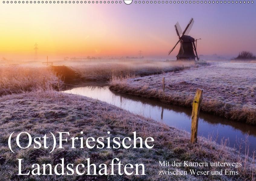 (Ost)Friesische Landschaften (Wandkalender 2017 DIN A2 quer) - Coverbild