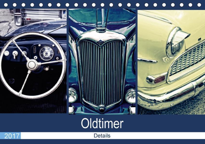 Oldtimer Details 2017 (Tischkalender 2017 DIN A5 quer) - Coverbild
