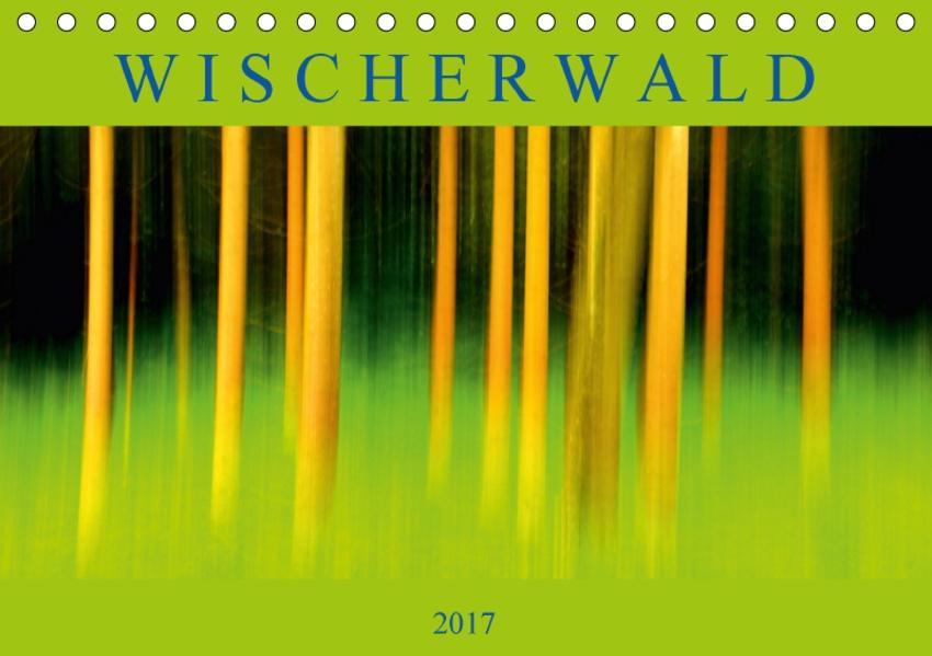 Wischerwald (Tischkalender 2017 DIN A5 quer) - Coverbild