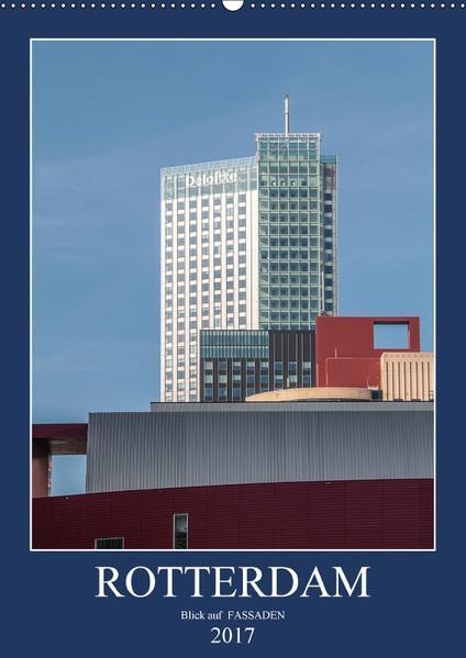 Rotterdam: Blick auf Fassaden (Wandkalender 2017 DIN A2 hoch) - Coverbild