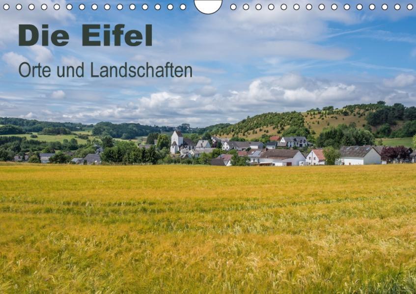 Die Eifel - Orte und Landschaften (Wandkalender 2017 DIN A4 quer) - Coverbild