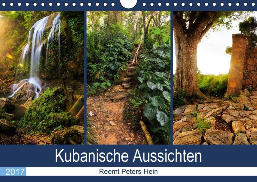 Kubanische Aussichten (Wandkalender 2017 DIN A4 quer) - Coverbild