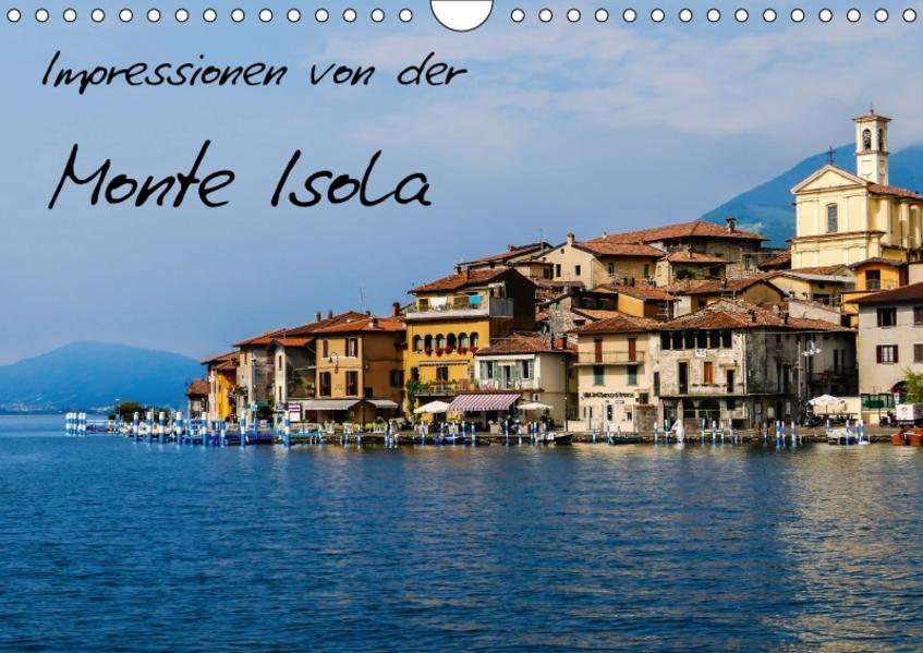 Impressionen von der Monte Isola (Wandkalender 2017 DIN A4 quer) - Coverbild
