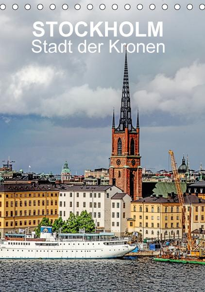 STOCKHOLM  Stadt der Kronen (Tischkalender 2017 DIN A5 hoch) - Coverbild