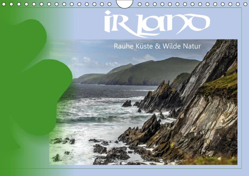 Irland - Rauhe Küste und Wilde Natur (Wandkalender 2017 DIN A4 quer) - Coverbild