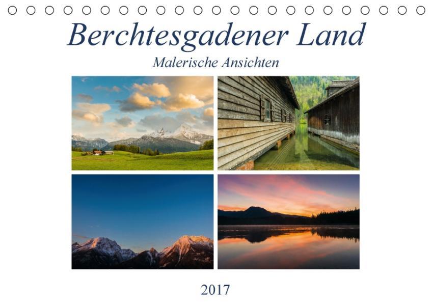 Berchtesgadener Land - Malerische AnsichtenAT-Version  (Tischkalender 2017 DIN A5 quer) - Coverbild