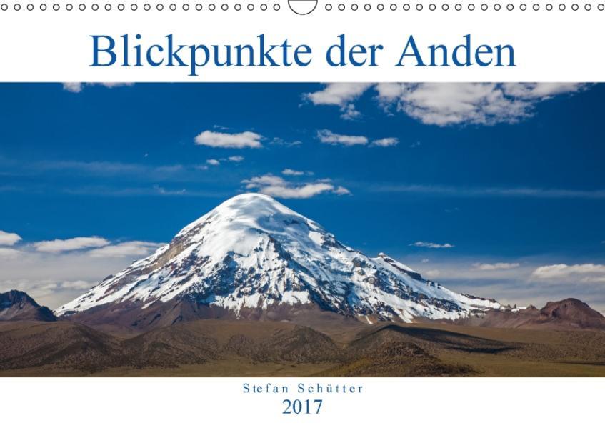 Blickpunkte der Anden (Wandkalender 2017 DIN A3 quer) - Coverbild