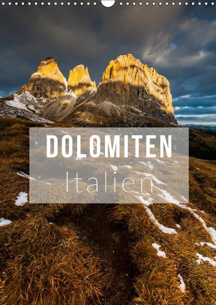 Dolomiten. Italien (Wandkalender 2017 DIN A3 hoch) - Coverbild