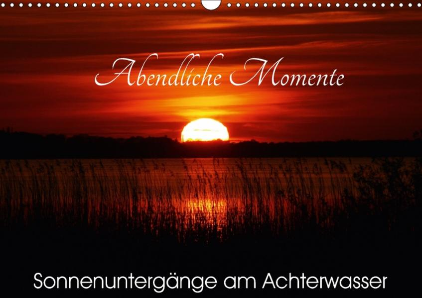 Abendliche Momente - Sonnenuntergänge am Achterwasser (Wandkalender 2017 DIN A3 quer) - Coverbild