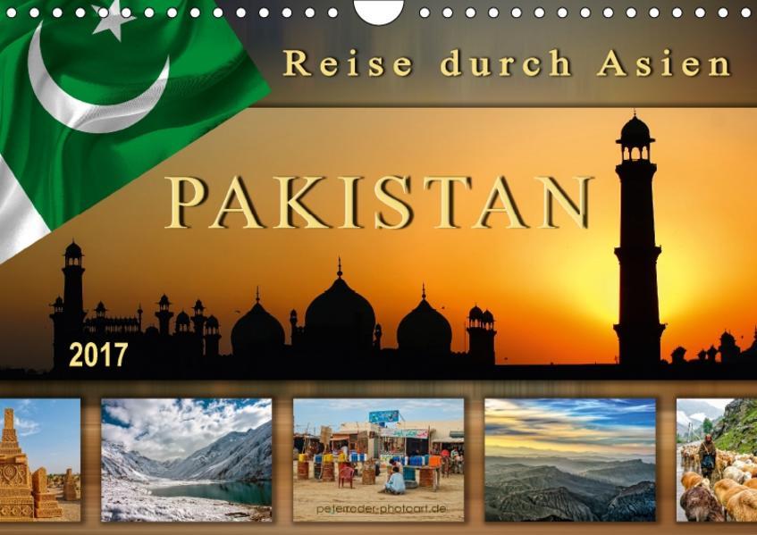Reise durch Asien - Pakistan (Wandkalender 2017 DIN A4 quer) - Coverbild