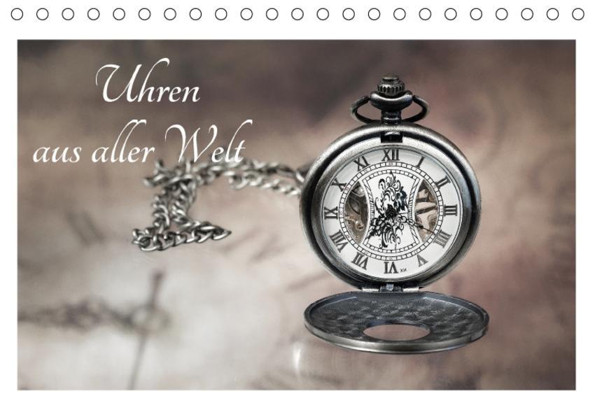 Uhren aus aller Welt (Tischkalender 2017 DIN A5 quer) - Coverbild