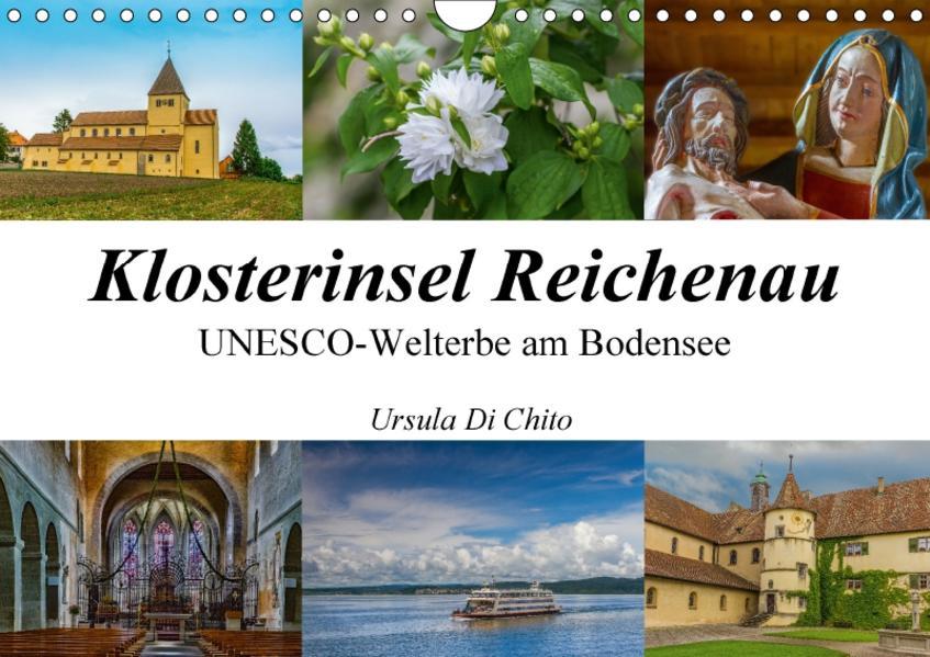 Klosterinsel Reichenau - UNESCO-Welterbe am Bodensee (Wandkalender 2017 DIN A4 quer) - Coverbild