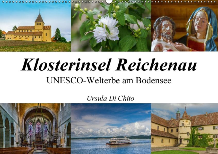 Klosterinsel Reichenau - UNESCO-Welterbe am Bodensee (Wandkalender 2017 DIN A2 quer) - Coverbild