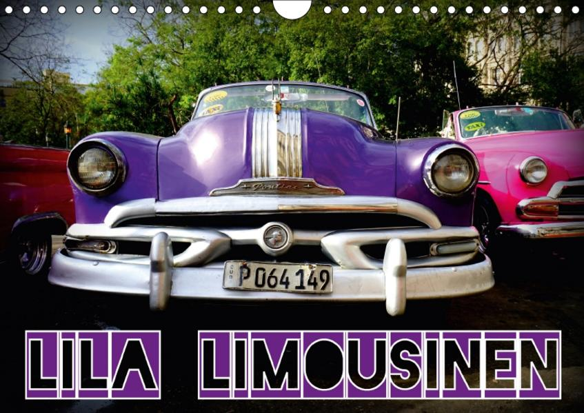 Lila Limousinen - US-Oldtimer (Wandkalender 2017 DIN A4 quer) - Coverbild