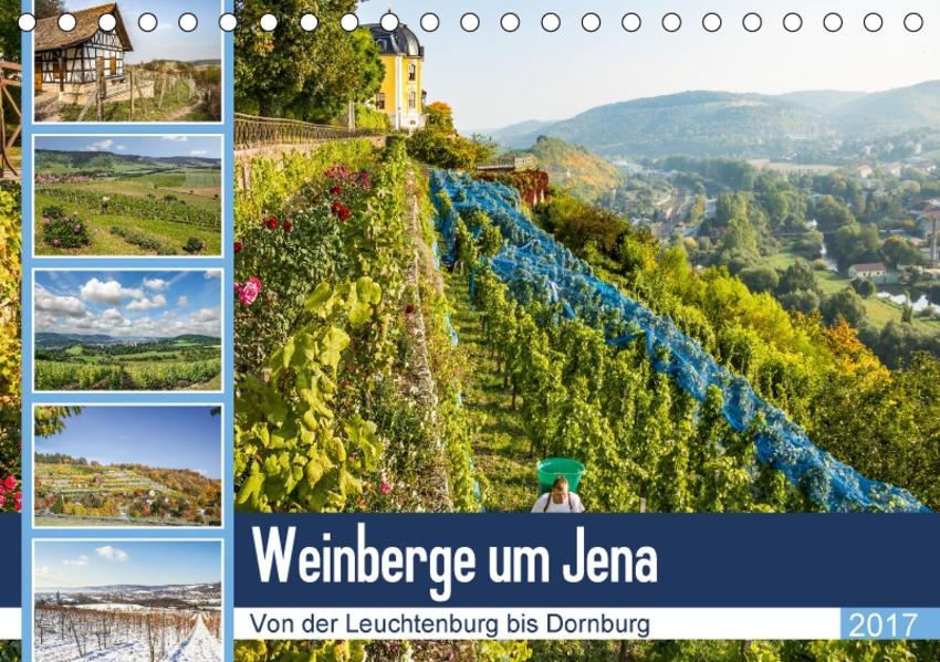 Weinberge um Jena (Tischkalender 2017 DIN A5 quer) - Coverbild