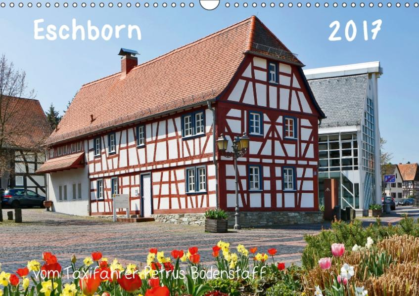 Eschborn vom Taxifahrer Petrus Bodenstaff (Wandkalender 2017 DIN A3 quer) - Coverbild