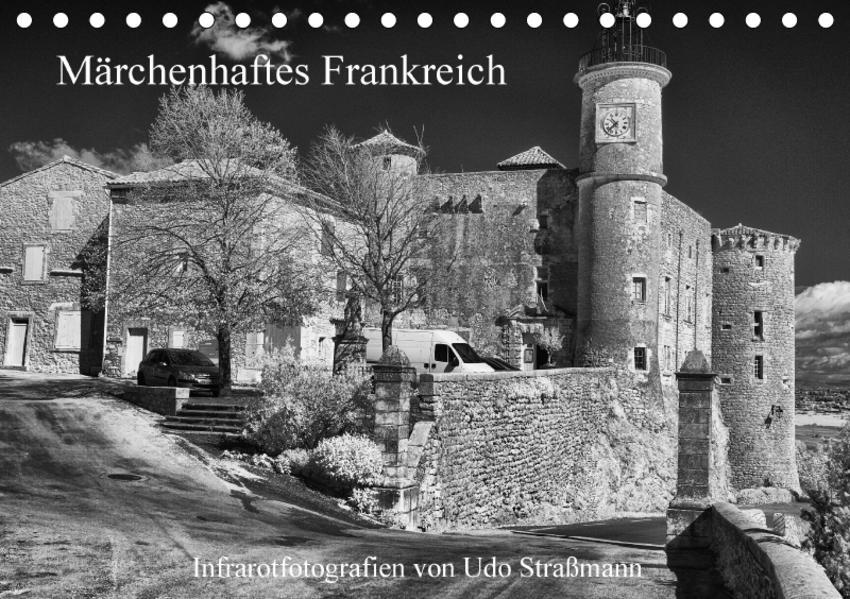 Märchenhaftes Frankreich (Tischkalender 2017 DIN A5 quer) - Coverbild