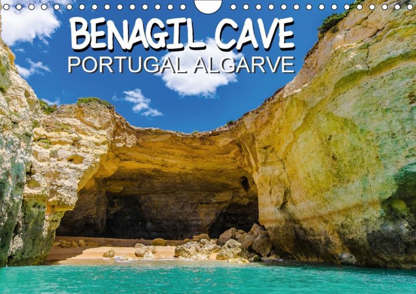 BENAGIL CAVE Portugal Algarve (Wandkalender 2017 DIN A4 quer) - Coverbild