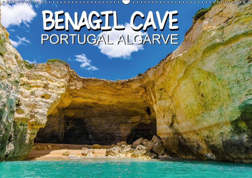 BENAGIL CAVE Portugal Algarve (Wandkalender 2017 DIN A2 quer) - Coverbild