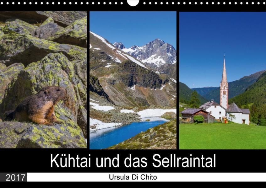 Kühtai und das Sellraintal (Wandkalender 2017 DIN A3 quer) - Coverbild