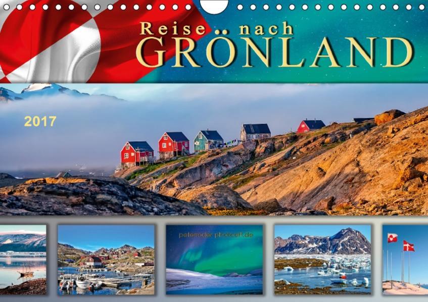 Reise nach Grönland (Wandkalender 2017 DIN A4 quer) - Coverbild