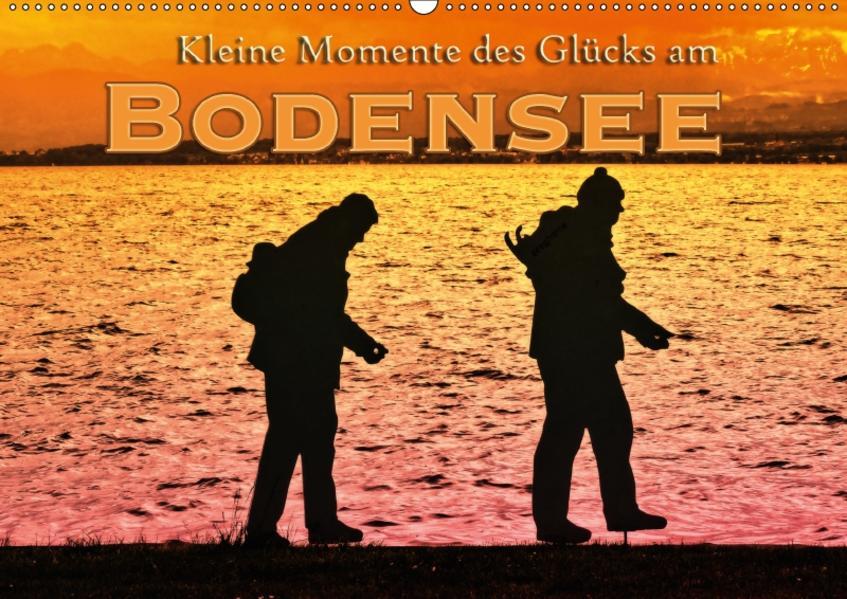 Kleine Momente des Glücks am Bodensee (Wandkalender 2017 DIN A2 quer) - Coverbild