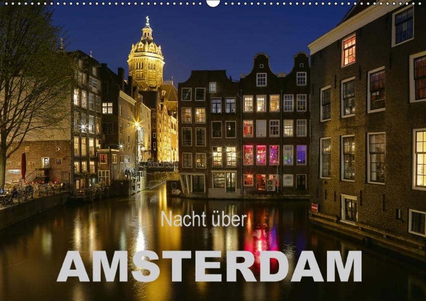 Nacht über Amsterdam (Wandkalender 2017 DIN A2 quer) - Coverbild
