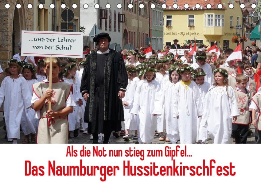 Als die Not nun stieg zum Gipfel... Das Naumburger Hussitenkirschfest (Tischkalender 2017 DIN A5 quer) - Coverbild