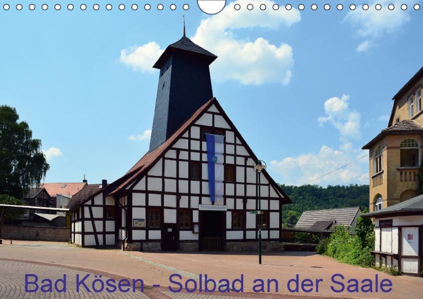 Solbad an der Saale - Bad Kösen (Wandkalender 2017 DIN A4 quer) - Coverbild