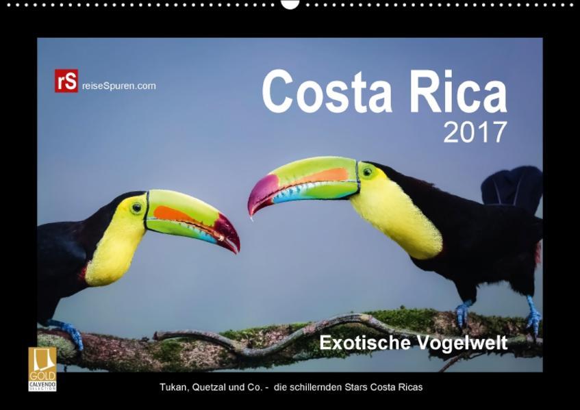 Costa Rica 2017 Exotische Vogelwelt (Wandkalender 2017 DIN A2 quer) - Coverbild