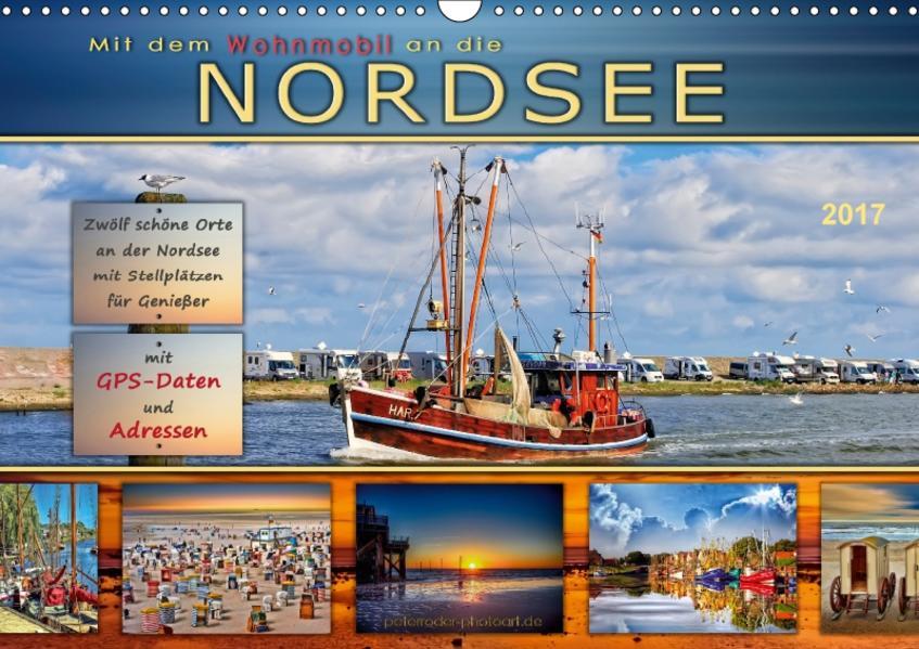 Mit dem Wohnmobil an die Nordsee (Wandkalender 2017 DIN A3 quer) - Coverbild