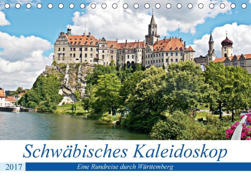 Schwäbisches Kaleidoskop (Tischkalender 2017 DIN A5 quer) - Coverbild