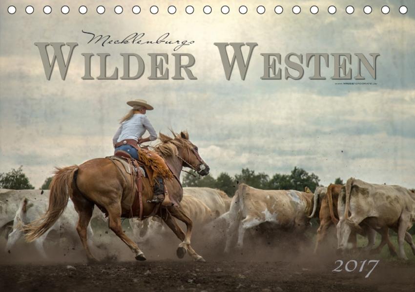 Mecklenburgs Wilder Westen (Tischkalender 2017 DIN A5 quer) - Coverbild