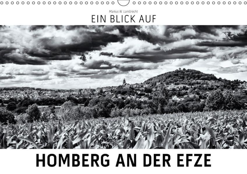 Ein Blick auf Homberg an der Efze (Wandkalender 2017 DIN A3 quer) - Coverbild