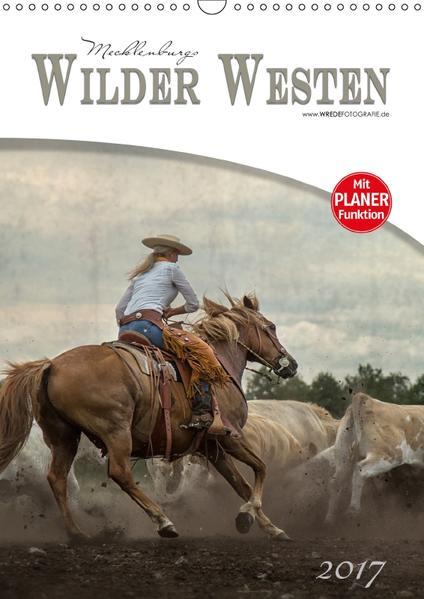 Mecklenburgs Wilder Westen (Wandkalender 2017 DIN A3 hoch) - Coverbild