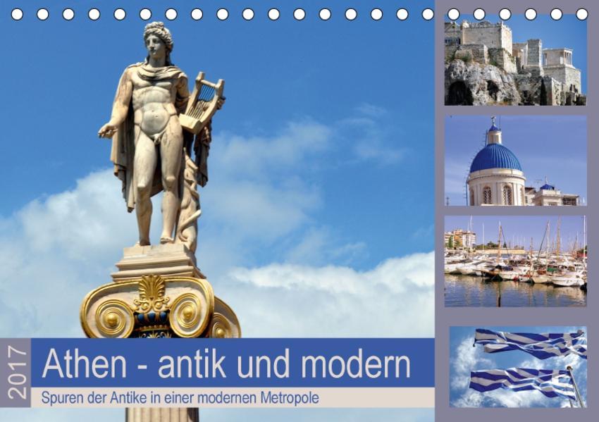 Athen - antik und modern (Tischkalender 2017 DIN A5 quer) - Coverbild