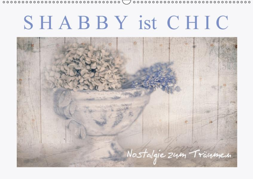 Shabby ist Chic (Wandkalender 2017 DIN A2 quer) - Coverbild