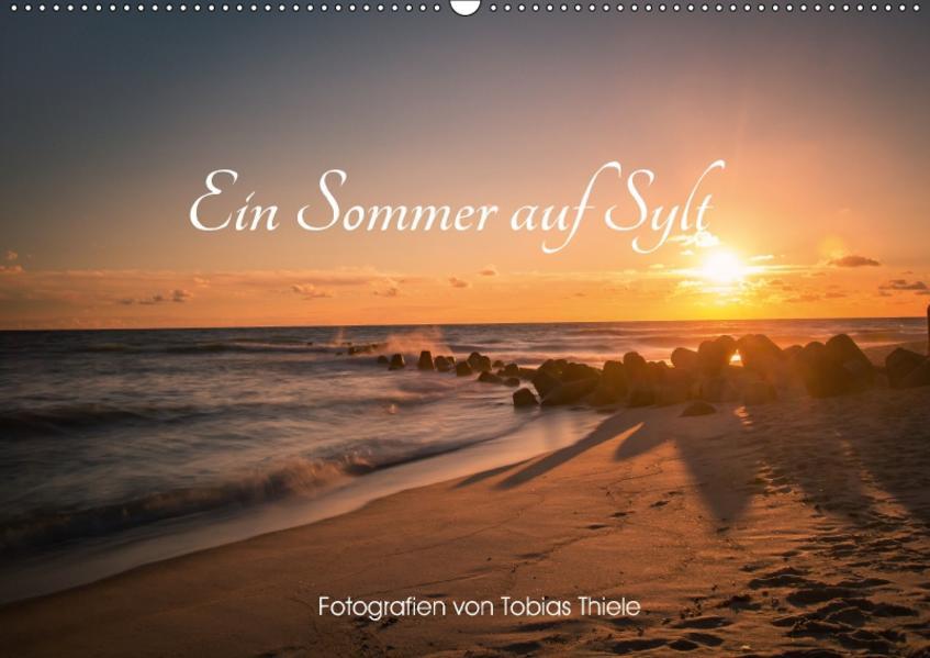 Ein Sommer auf Sylt (Wandkalender 2017 DIN A2 quer) - Coverbild