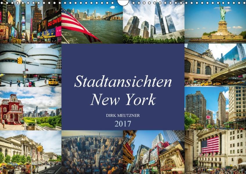 Stadtansichten New York (Wandkalender 2017 DIN A3 quer) - Coverbild
