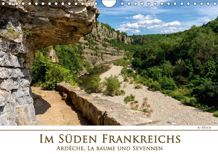 Im Süden Frankreichs - Ardèche, La Baume und Sevennen (Wandkalender 2017 DIN A4 quer) - Coverbild
