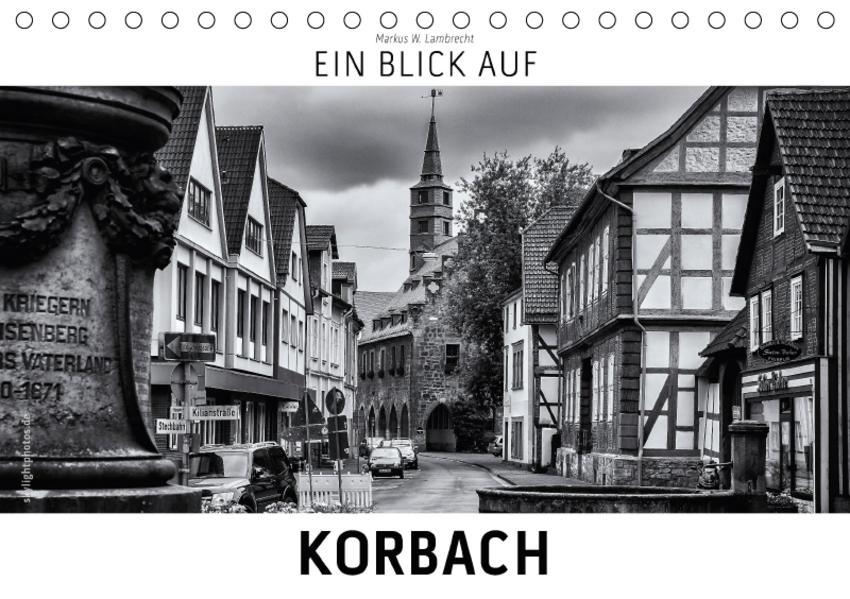 Ein Blick auf Korbach (Tischkalender 2017 DIN A5 quer) - Coverbild