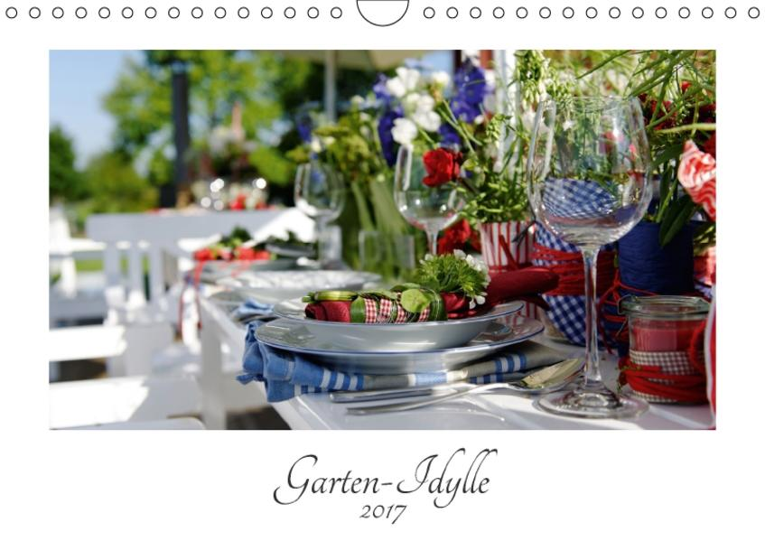 Garten-Idylle 2017 (Wandkalender 2017 DIN A4 quer) - Coverbild