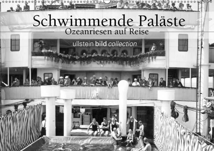 Schwimmende Paläste - Ozeanriesen auf Reise (Wandkalender 2017 DIN A2 quer) - Coverbild