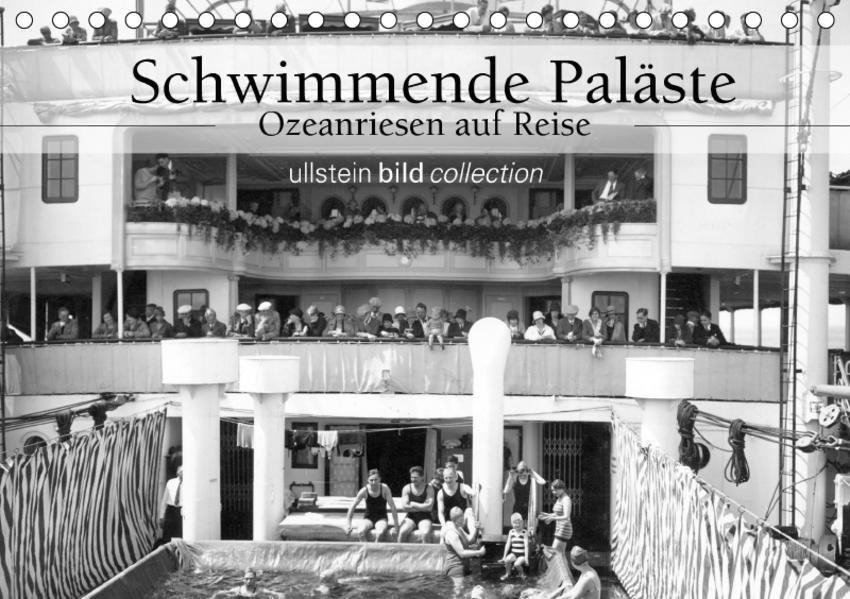 Schwimmende Paläste - Ozeanriesen auf Reise (Tischkalender 2017 DIN A5 quer) - Coverbild