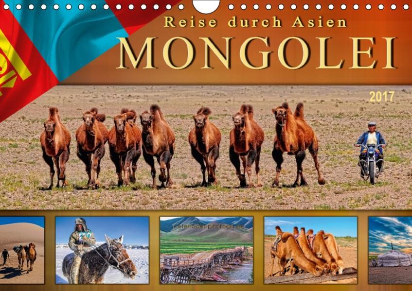 Reise durch Asien - Mongolei (Wandkalender 2017 DIN A4 quer) - Coverbild