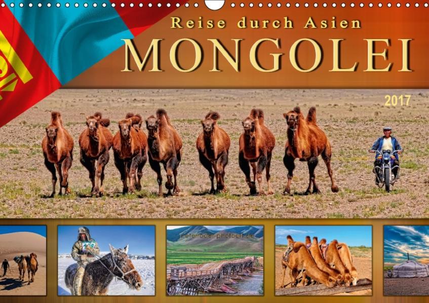 Reise durch Asien - Mongolei (Wandkalender 2017 DIN A3 quer) - Coverbild