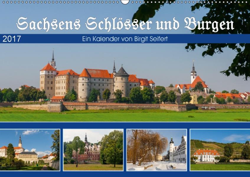 Sachsens Schlösser und Burgen (Wandkalender 2017 DIN A2 quer) - Coverbild