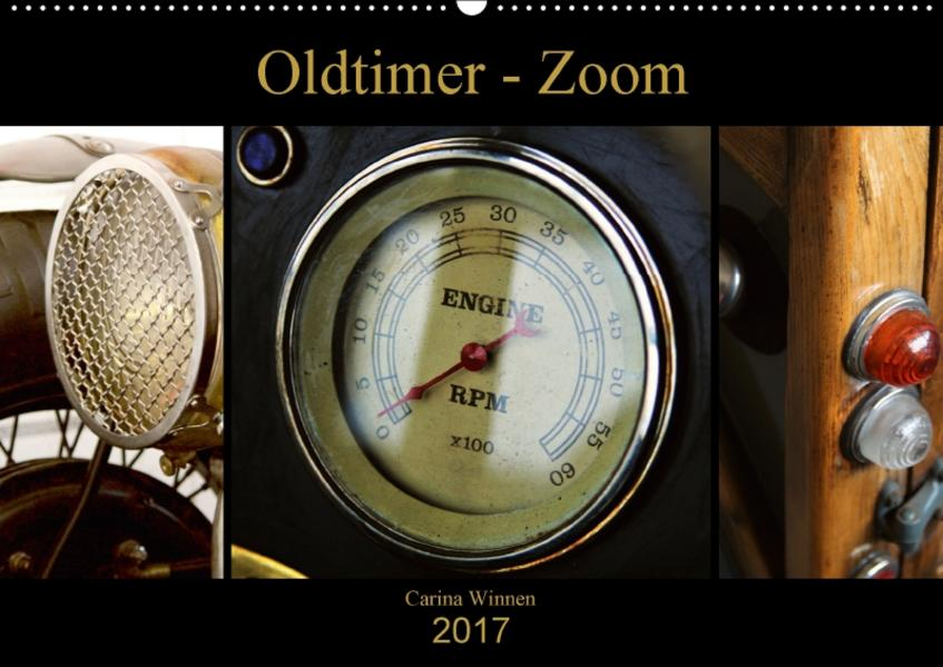 Oldtimer - Zoom (Wandkalender 2017 DIN A2 quer) - Coverbild