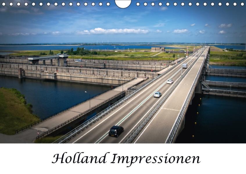 Holland Impressionen (Wandkalender 2017 DIN A4 quer) - Coverbild