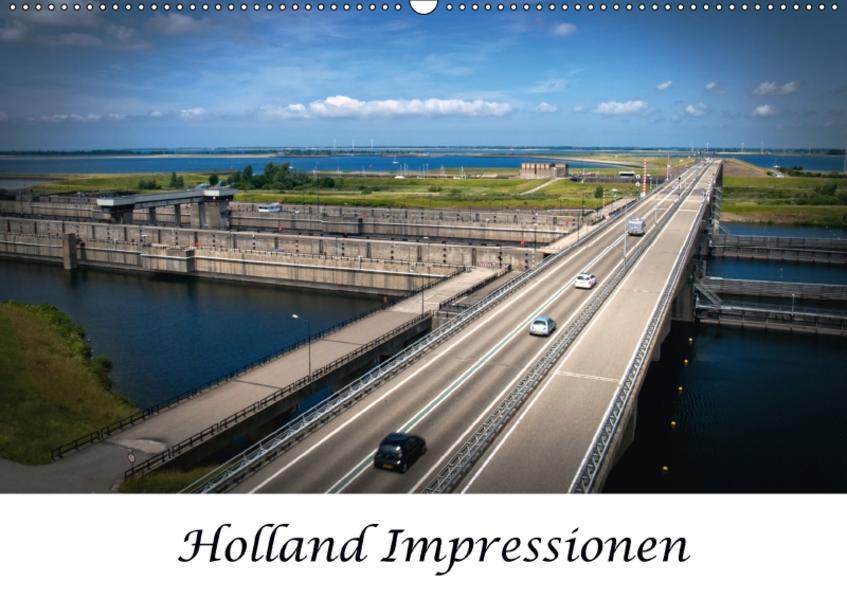 Holland Impressionen (Wandkalender 2017 DIN A2 quer) - Coverbild